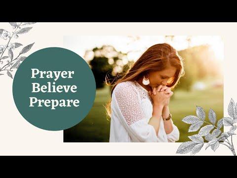 Prayer - Believe - Prepare