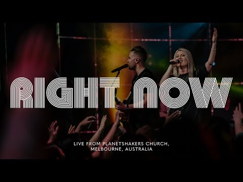 Planetshakers  Right Now  Official Music Video