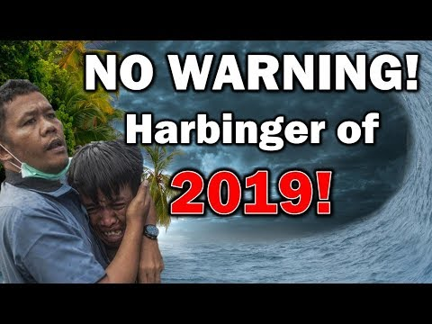 Breaking End Time Signs: NO WARNING! Massive Tsunami Hits Indonesia Again! - HARBINGER of 2019!