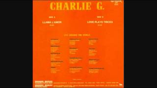 Charlie G - Love Plays Tricks_Extended Version (1987)