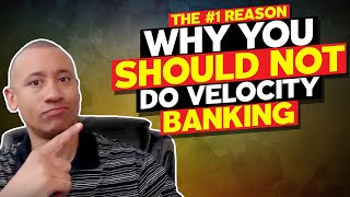 The Number #1 Reason Why You Should Not Do Velocity Banking | Why Velocity Banking Doesn't Work