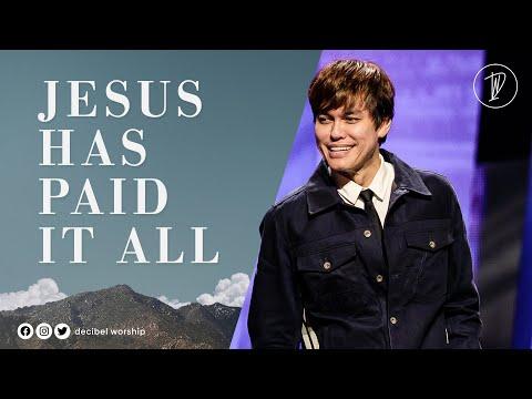 Jesus Has Paid It All  Joseph Prince