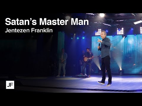 Satan's Master Man  Jentezen Franklin