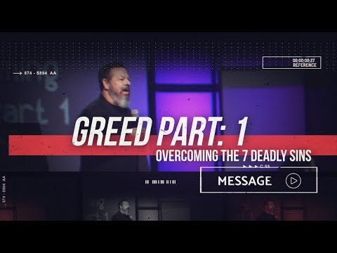 October 13th - DestinyYUMA - Overcoming the Deadly 7 Sins: Greed Part 1