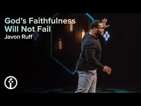 God's Faithfulness Will Not Fail  Pastor Javon Ruff
