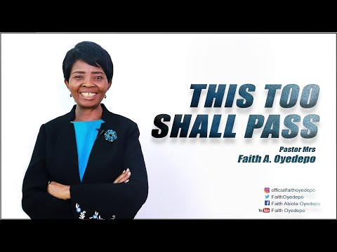 This Too Shall Pass!