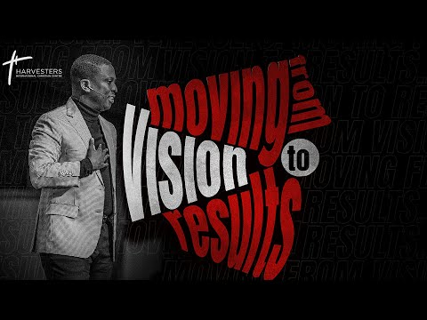 Mid- Week Service :  Moving From Vision To Results  Pst Bolaji Idowu  20th October 2021