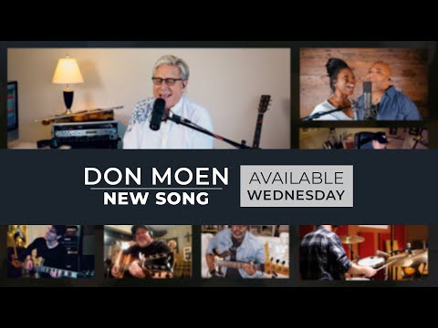 NEW SONG from Don Moen: