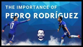 Why Pedro Rodríguez Has Been A Success At Chelsea FC