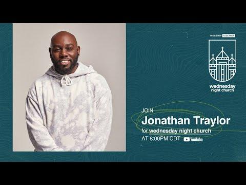 Wednesday Night Church with Jonathan Traylor
