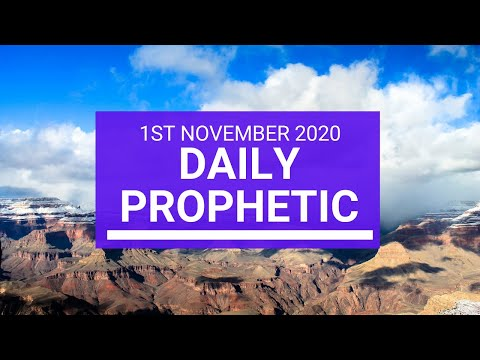 Daily Prophetic 1 November 2020 2 of 12 Daily Prophetic Word