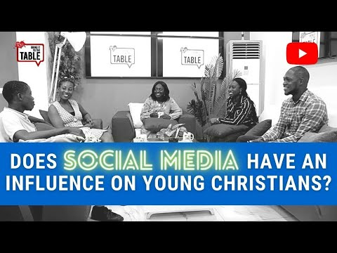 Bring It To The Table: Does Social Media Have An Influence On Young Christians?