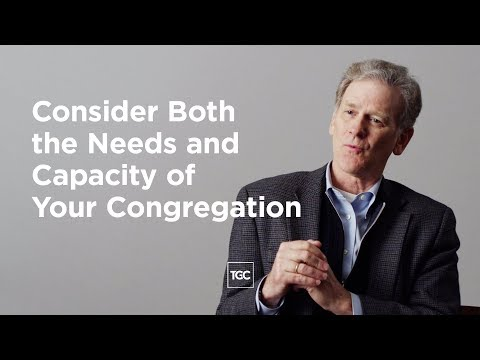 Consider Both the Needs and Capacity of Your Congregation