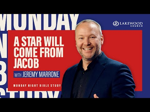 A Star Will Come From Jacob  Pastor Jeremy Marrone