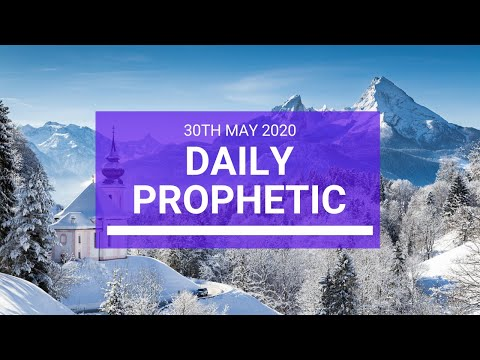Daily Prophetic 30 May 2020 2 of 5