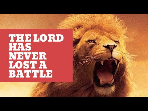 The Lord has Never lost a Battle