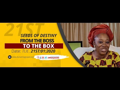 Dr Becky Paul-Enenche - SEEDS OF DESTINY - TUESDAY 21ST JANUARY 2020