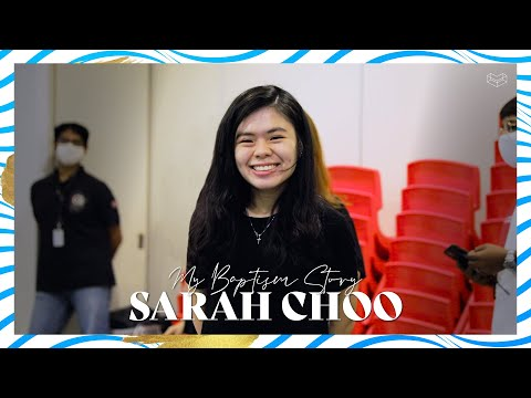 My Baptism Story - Sarah Choo  Cornerstone Community Church