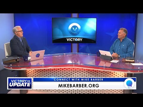 VICTORY Update: Tuesday, May 19, 2020 with Mike Barber