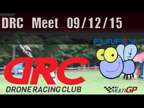 DRC FPV Race Meet 09/12/15 - UCQ2264LywWCUs_q1Xd7vMLw