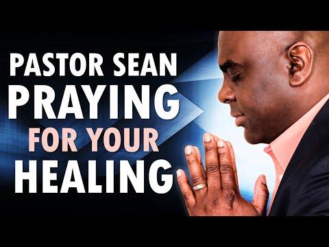 Pastor Sean PRAYS for Your HEALING - Morning Prayer