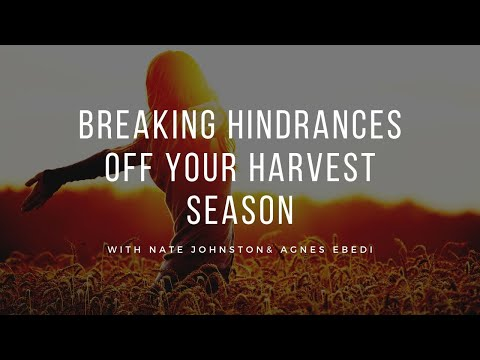 PROPHETIC WORD // BREAKING HINDRANCES OFF YOUR HARVEST