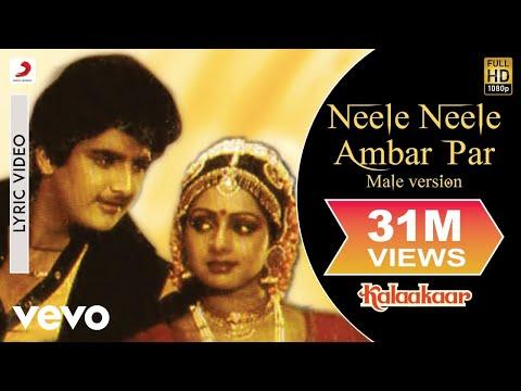 Neele Neele Ambar Par - Lyric Video | Kalaakaar | Sridevi | Kunal - UC3MLnJtqc_phABBriLRhtgQ