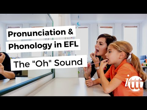 Pronunciation and Phonology in the EFL Classroom - Oh Sound