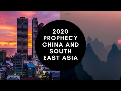 2020 Prophecy China and South East Asia