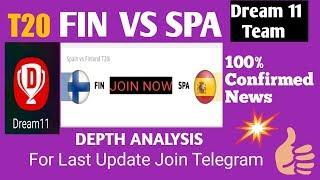 FIN VS SPA DREAM 11||BEST TEAM||DEPTH ANALYSIS ||FINLAND VS SPAIN 1ST T20