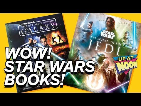 These New Star Wars Books Are So Wizard! - Up At Noon! - UCKy1dAqELo0zrOtPkf0eTMw