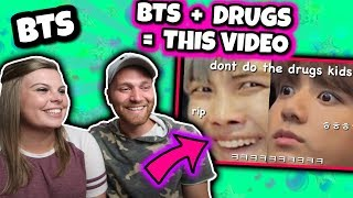 BTS + Drugs = This Video || HILARIOUS REACTION
