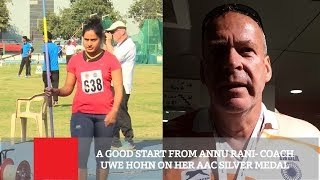 A Good Start From Annu Rani- Coach Uwe Hohn On Her AAC Silver Medal