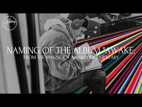 Naming The Album - From The Making Of Awake Documentary
