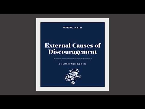 External Causes of Discouragement - Daily Devotion
