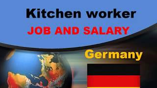Kitchen worker Salary in Germany - Jobs and Wages in Germany