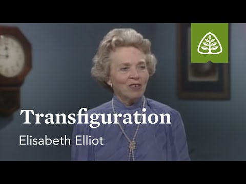 Transfiguration: Suffering Is Not For Nothing with Elisabeth Elliot