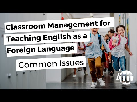 Classroom Management for Teaching English as a Foreign Language - Common Issues