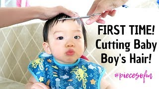 Boy's First Haircut & How To Tips on Cutting Baby's Hair   #piecesofm