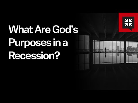 What Are Gods Purposes in a Recession? // Ask Pastor John