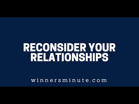 Reconsider Your Relationships  The Winner's Minute With Mac Hammond