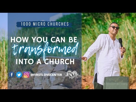 1000 Micro Churches: How You Can Be Transformed Into A Church  Dag Heward-Mills
