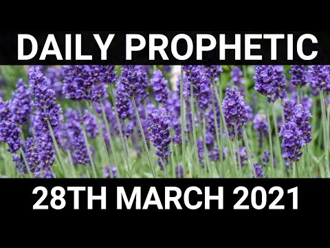 Daily Prophetic 28 March 2021 3 of 8