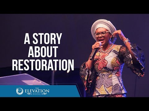 The Story of Restoration  Pastor Bola Akinlabi
