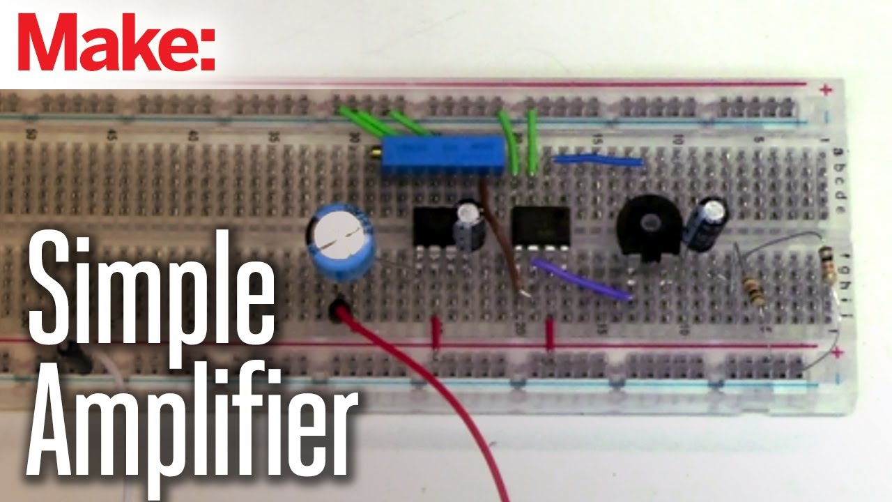 Projects With Ryan Slaugh Simple Amplifier Electronic Circuits