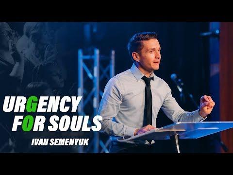 Urgency For Souls