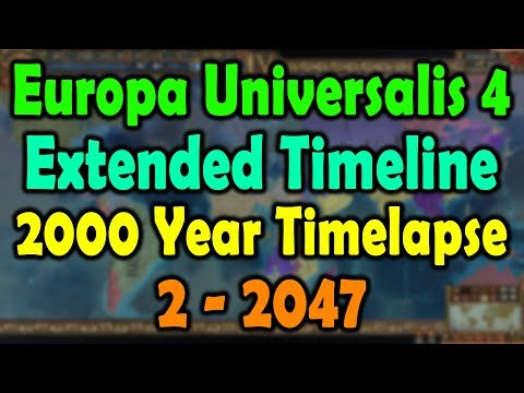 Europa Universalis 4 2000 Year Timelapse Extended Timeline
