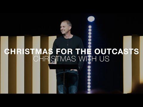 Christmas With Us  Christmas For The Outcasts  Luke 2:1-15