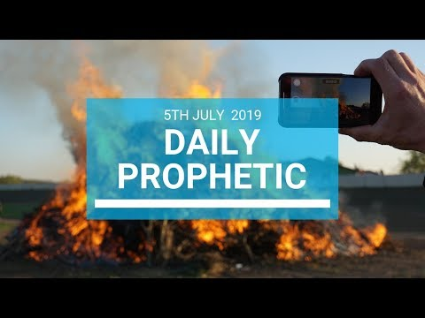 Daily Prophetic 5 July 2019 Word 1