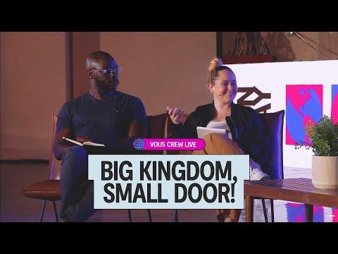 Big Kingdom, Small Door!  VOUS CREW Live